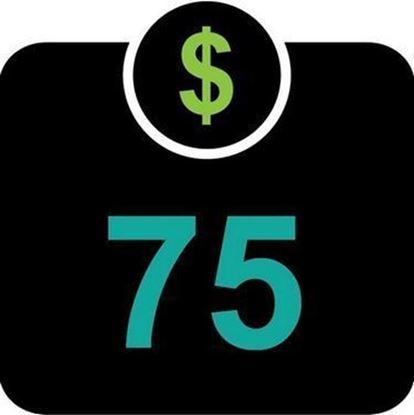 $75 Declining Balance Dollars